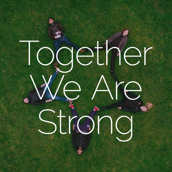 Together We Are Strong